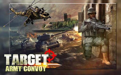 Target:Army Convoy