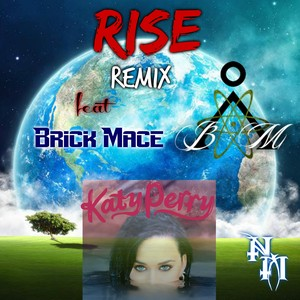 Cover Art for song Rise remix