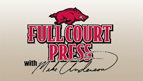 Full Court Press With Mike Anderson thumbnail