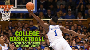 College Basketball Top 20 Games of 2018-2019 thumbnail