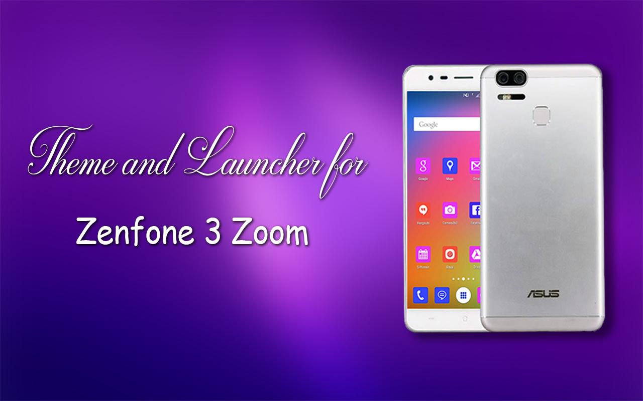 theme for asus zenfone 3 zoom android apps on google play. Black Bedroom Furniture Sets. Home Design Ideas