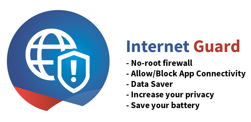 Internet Guard - No Root Firewall and Data Saver 1 6 Apk