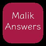 Malik Answers