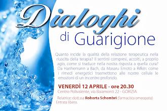 Foto: Conferenza: Dialoghi di Guarigione. Il contatto empatico tra medico e paziente, la memoria dell'acqua e fiori di Back con la dott.ssa Roberta Schembri. 12 aprile 2013 a Gorizia.
