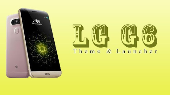 How to mod G6 Theme & Launcher - LG 1 1 unlimited apk for pc
