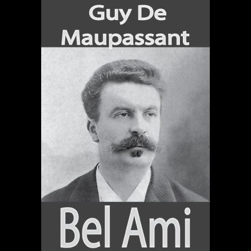 Bel Ami Novel By French Author Guy De Maupassant التطبيقات على