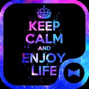 Keep Calm and Enjoy Life Theme