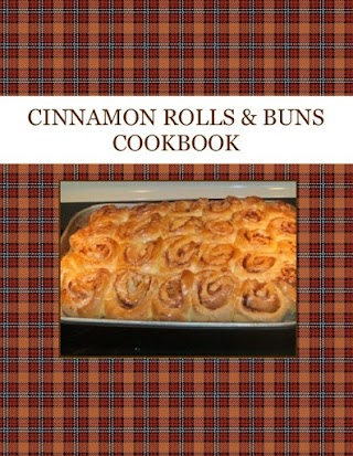 CINNAMON ROLLS  & BUNS  COOKBOOK