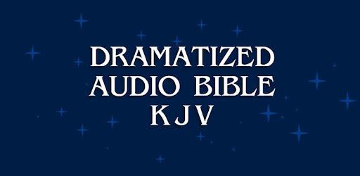 Dramatized Audio Bible - KJV Dramatized Version - Apps on