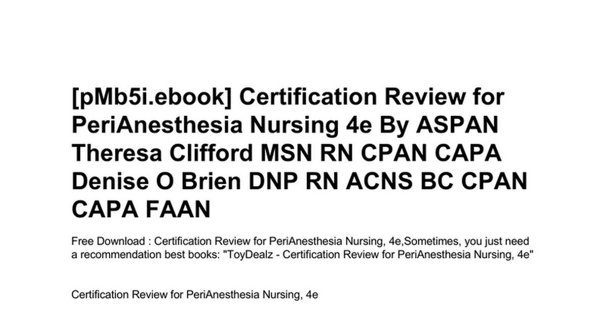 Certification Review For Perianesthesia Nursing 4ec Google Docs
