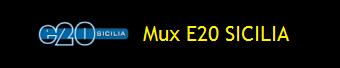 MUX E20 SICILIA