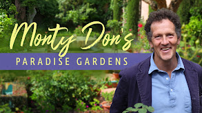 Monty Don's Paradise Gardens thumbnail