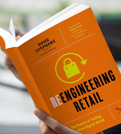 Reengineering Retail - The Future of Selling in a Post-Digital World by Doug Stephens