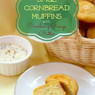 Sage Cornbread Muffins with Cranberry Orange Butter
