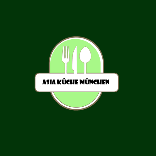 Asia Küche München - Apps on Google Play
