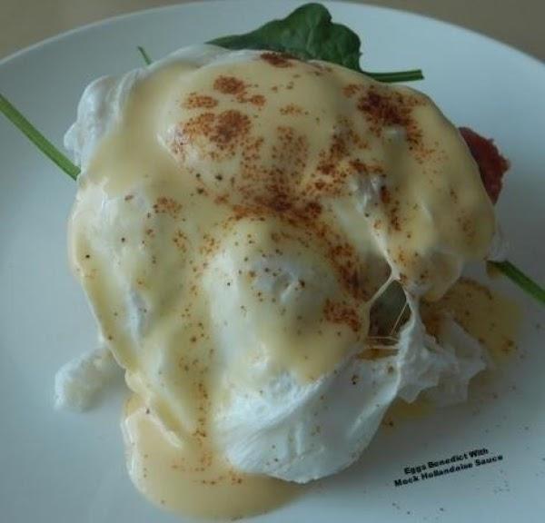 Eggs Benedict With Mock Hollandaise Sauce Recipe
