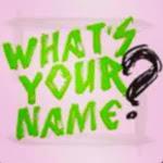 Whatisinyour name