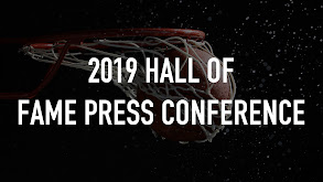 2019 Hall of Fame Press Conference thumbnail