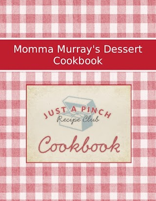 Momma Murray's Dessert Cookbook
