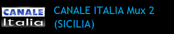 CANALE ITALIA MUX 2 (SICILIA)