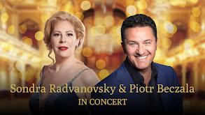 Sondra Radvanovsky & Piotr Beczala in Concert thumbnail