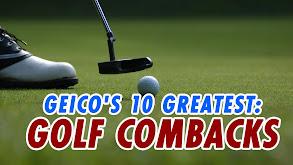 Geico's 10 Greatest: Golf Combacks thumbnail