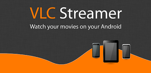 VLC Streamer - Apps on Google Play