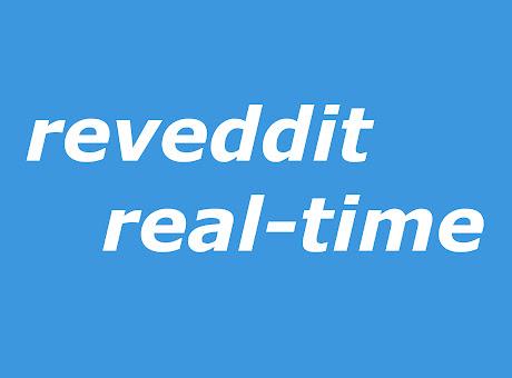 reveddit real-time