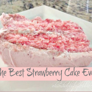 The Best Strawberry Cake Ever-