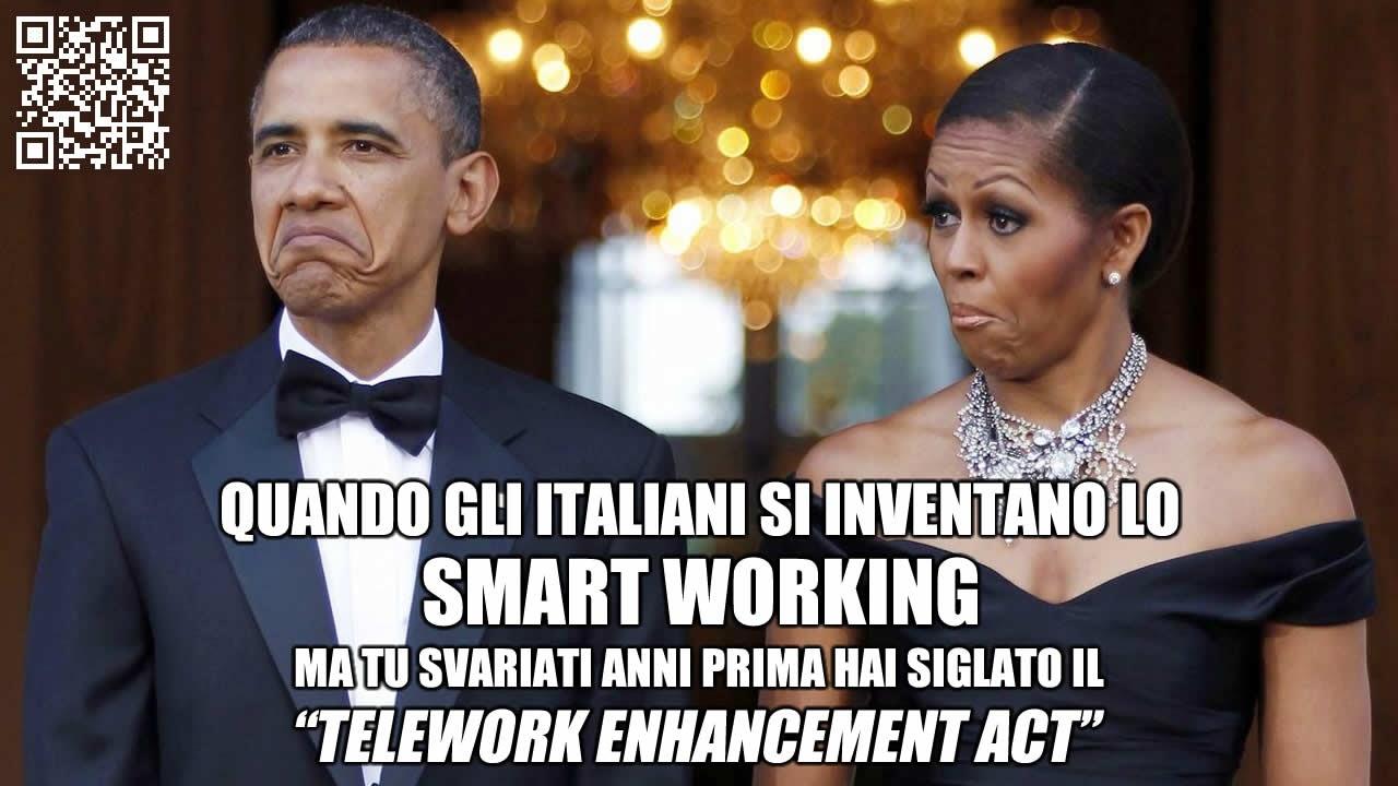 Quando gli Italiani si inventano lo Smart Working ma tu svariati anni prima hai siglato il Telework Enhancement Act