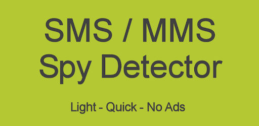 SMS/MMS Spy Detector - Apps on Google Play
