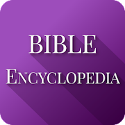 Bible Encyclopedia & Holy Bible