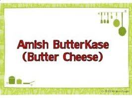Amish Butterkase (butter Cheese) Recipe
