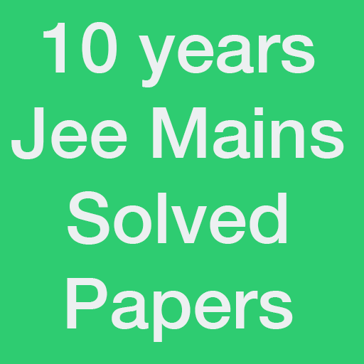 10 Years Jee Main Solved Papers Offline