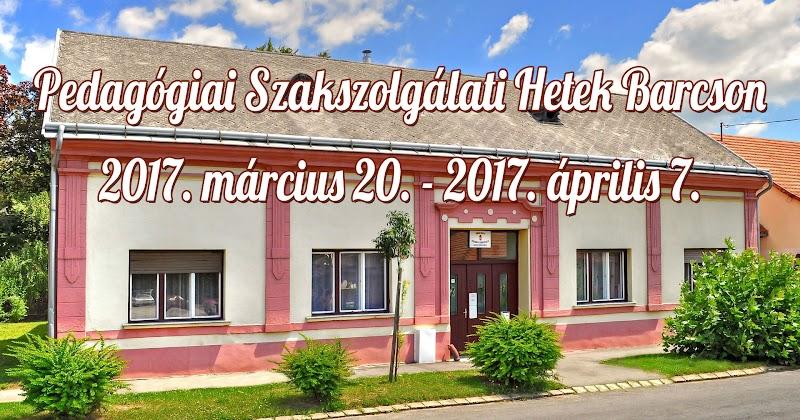 Pedagógiai Szakszolgálati Hetek Barcson 2017