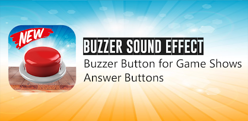 Buzzer Sound Effect - Buzzer app For Answer - by CuteFun