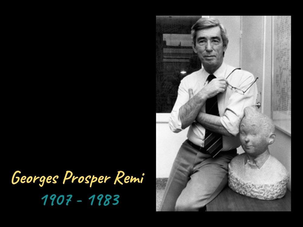 Tintin dan Komikusnya (Georges Prosper Remi alias Herge)