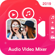 Audio Video Mixer :Add Music to Video,Video Cutter