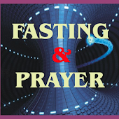 The Uses of Fasting and Prayer