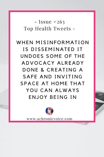 Issue #263: When Misinformation is Disseminated It Undoes Some of the Advocacy Already Done & Creating a Safe and Inviting Space at Home That You Can Always Enjoy Being in