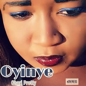 Cover Art for song chari Pretty Oyinye