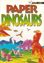 Photo: Paper Dinosaurs (Paper Magic) Folder, Alan Tangerine Press, 2000 hard cover spiral bound 64 pp ISBN 0439227623