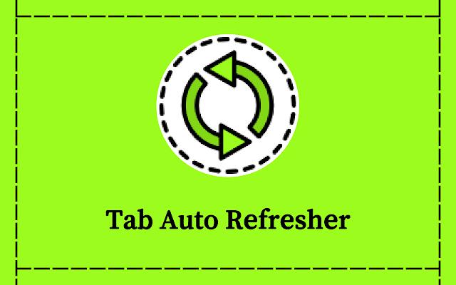 Tab Auto Refresher
