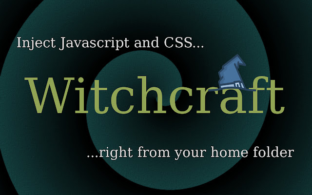Witchcraft: JS/CSS injector