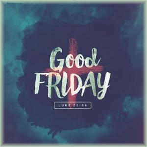 Good Friday SMS, Shayari, Quotes and Pics, Photos HD free online 2017