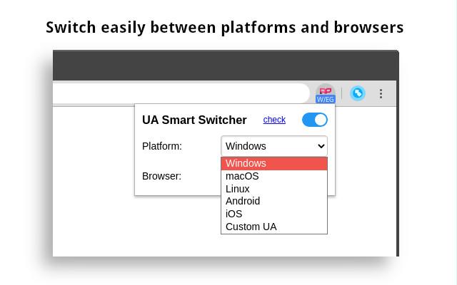 User-Agent Smart Switcher
