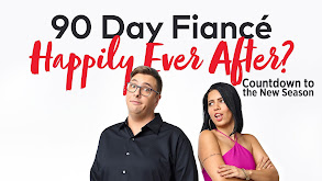 90 Day Fiance: Happily Ever After?: Countdown to the New Season thumbnail