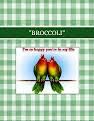 """BROCCOLI"""