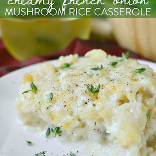 Creamy French Onion and Mushroom Rice Casserole