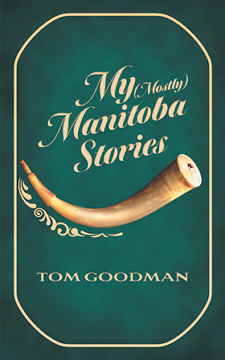 My (Mostly) Manitoba Stories cover